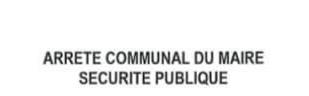 Arrêté Communal: Restriction de circulation rue du chemin vert